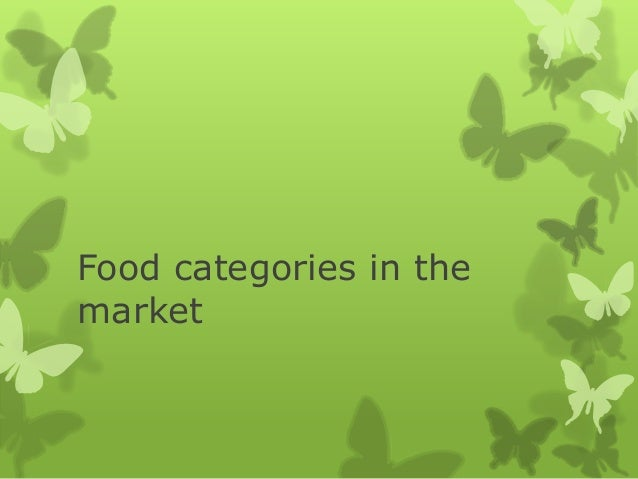 Food categories in the market