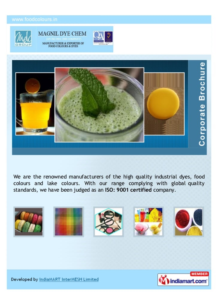 We are the renowned manufacturers of the high quality industrial dyes, foodcolours and lake colours. With our range comply...