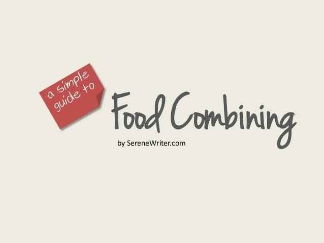 Food Combiningby SereneWriter.com