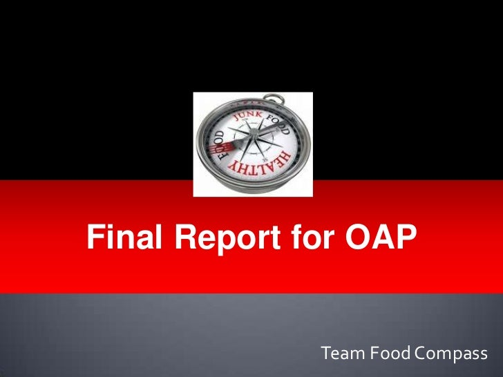 Final Report for OAP              Team Food Compass