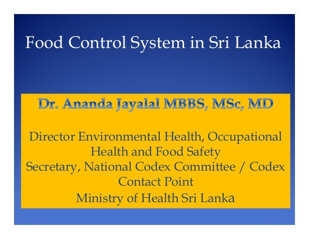 Director Environmental Health, Occupational Health and Food Safety Secretary, National Codex Committee / Codex Contact Poi...