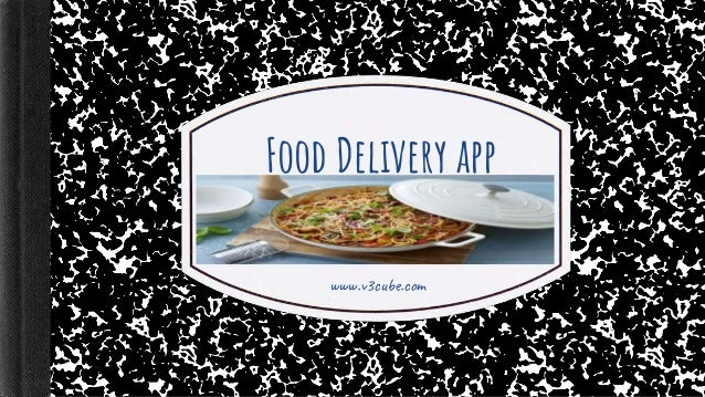 Food Delivery app www.v3cube.com