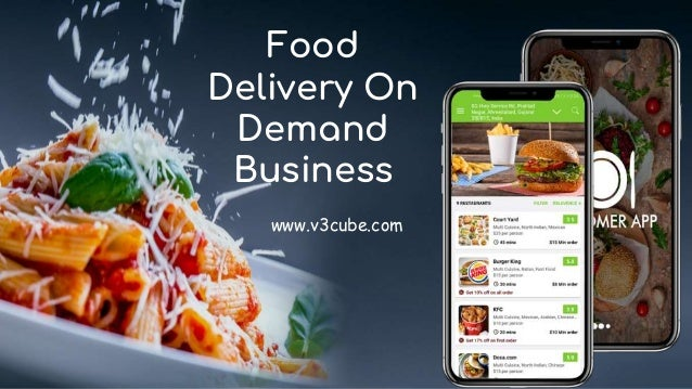 Food Delivery On Demand Business www.v3cube.com