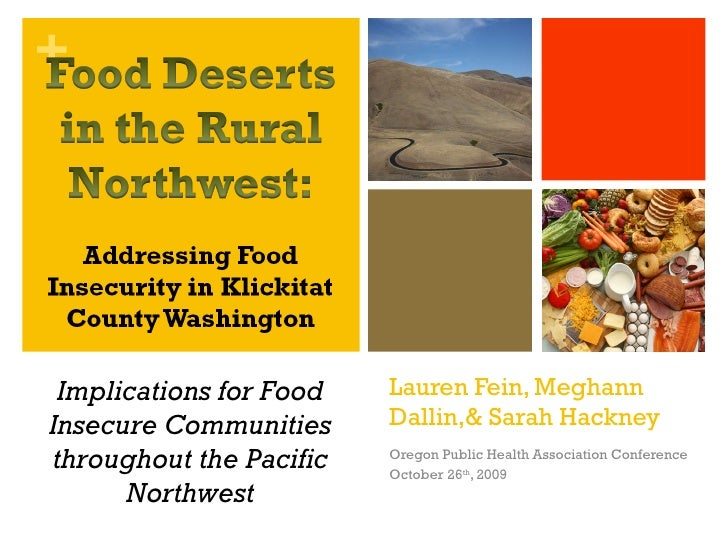 Lauren Fein, Meghann Dallin,& Sarah Hackney Oregon Public Health Association Conference October 26 th , 2009 Implications ...