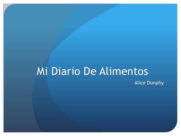 Mi Diario De Alimentos                   Alice Dunphy