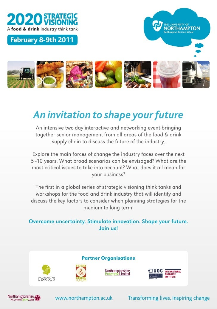 A food & drink industry think tank February 8-9th 2011            An invitation to shape your future             An intens...
