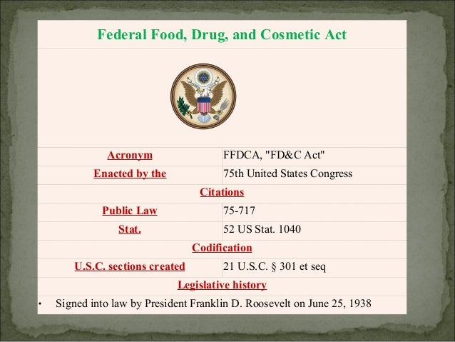 drug and cosmetic act (a) the following acts and the causing thereof within the commonwealth are hereby prohibited: (1) the manufacture, sale or delivery, holding, offering for sale, or possession of any controlled substance, other drug, device or cosmetic that is adulterated or misbranded (2) the adulteration or.