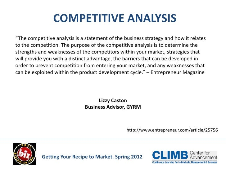 "COMPETITIVE ANALYSIS""The competitive analysis is a statement of the business strategy and how it relatesto the competition..."
