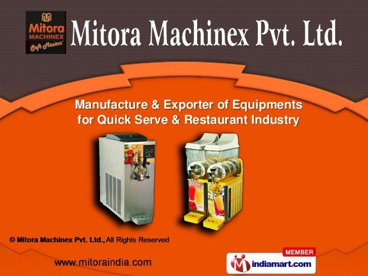 Manufacture & Exporter of Equipmentsfor Quick Serve & Restaurant Industry
