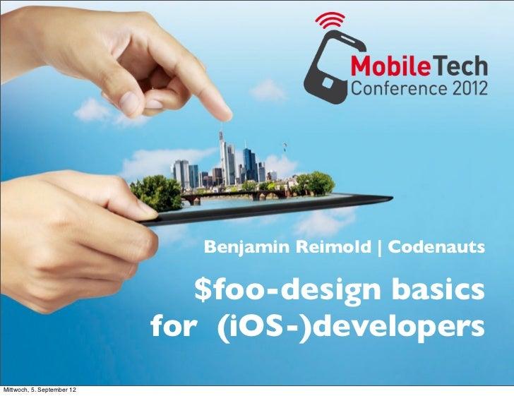 Benjamin Reimold | Codenauts                               $foo-design basics                            for (iOS-)develop...
