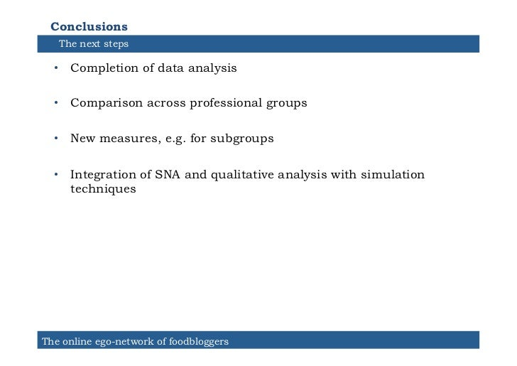 Conclusions   The next steps  • Completion of data analysis  • Comparison across professional groups  • New measures, e...
