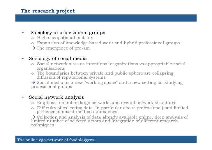 The research project  •   Sociology of professional groups       o High occupational mobility       o Expansion of know...