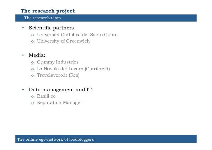 The research project   The research team  • Scientific partners      o Università Cattolica del Sacro Cuore      o Univ...