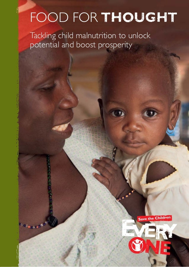 food for thoughtTackling child malnutrition to unlockpotential and boost prosperity