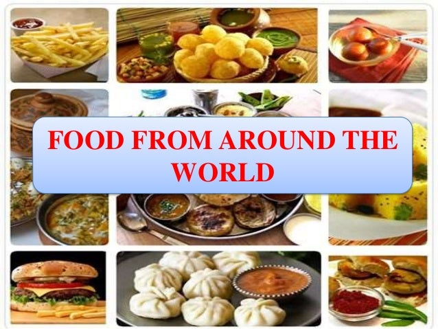 Food around the world - Different types of cuisines in the world ...