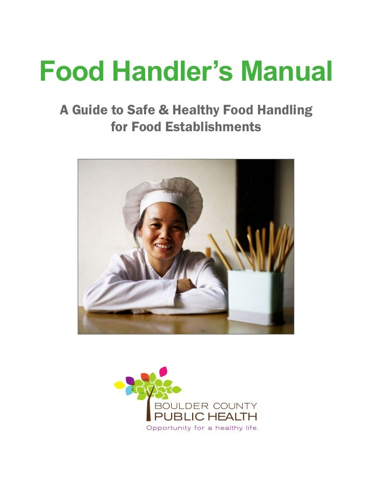 Food Handler's Manual A Guide to Safe & Healthy Food Handling         for Food Establishments