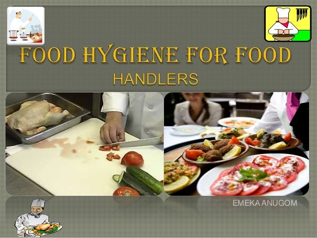 Food handler 39 s hygiene food hygiene for Hygiene cuisine