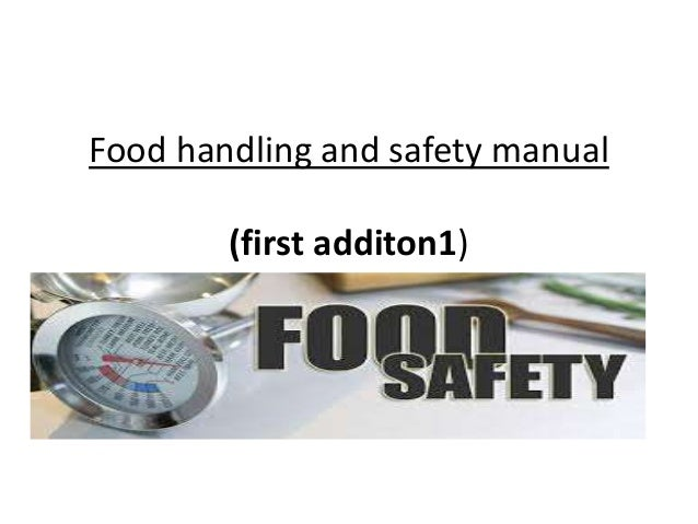 Food Handling And Safety Manual Ppt