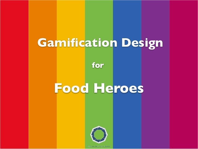 for Gamification Design Food Heroes