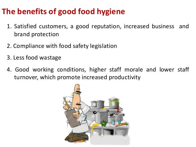 Benefits Of Good Food Hygiene Practices