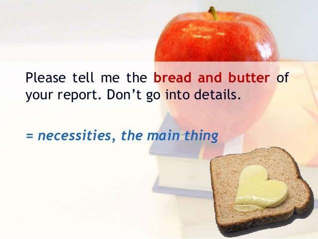 Resultado de imagen de bread and butter IDIOM