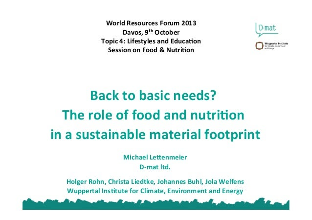 World	   Resources	   Forum	   2013	    Davos,	   9th	   October	    Topic	   4:	   Lifestyles	   and	   EducaEon	    Sess...