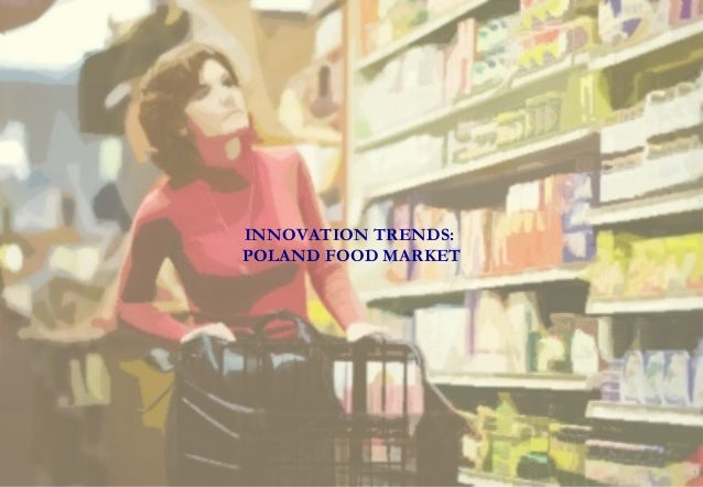 AMATI& Associates1INNOVATION TRENDS:POLAND FOOD MARKET