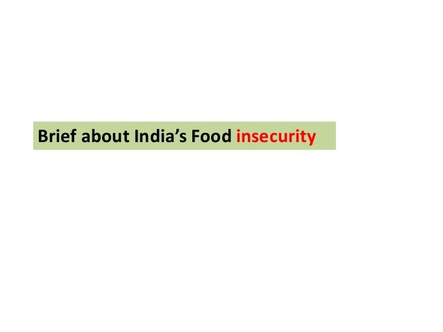 India Total Population 1241.5 million Number of undernourished persons 217.0 million Prevalence of Undernourishment 18%