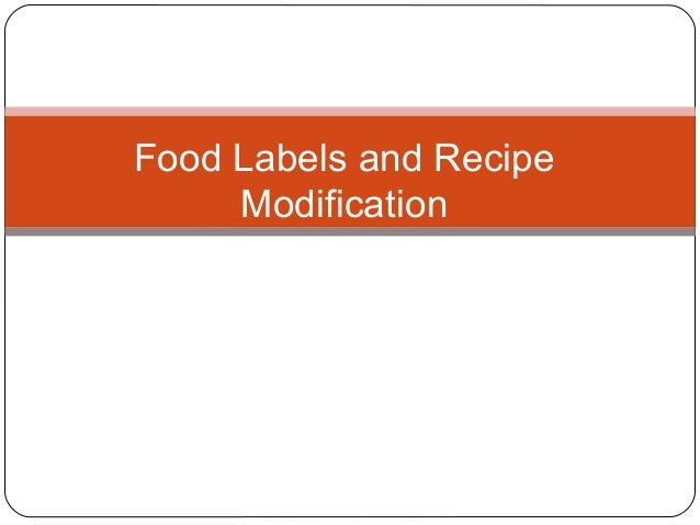 Food Labels and Recipe Modification Applying the Principles of Nutrition to a Physical Activity
