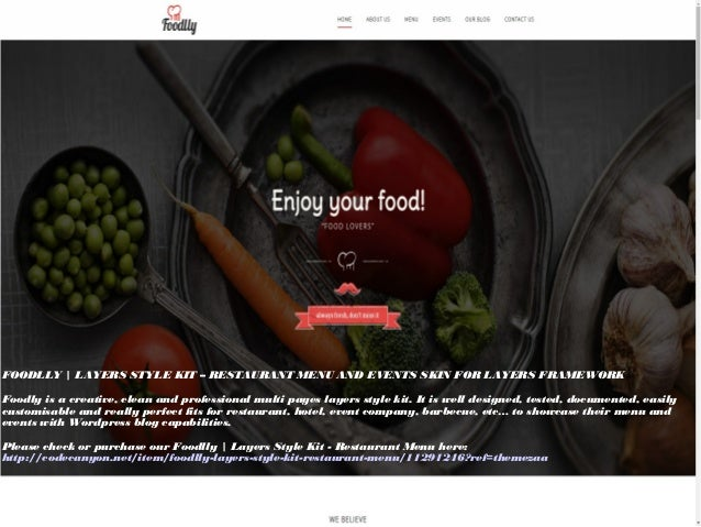 FOODLLY | LAYERS STYLE KIT – RESTAURANT MENU AND EVENTS SKIN FOR LAYERS FRAMEWORK Foodly is a creative, clean and professi...