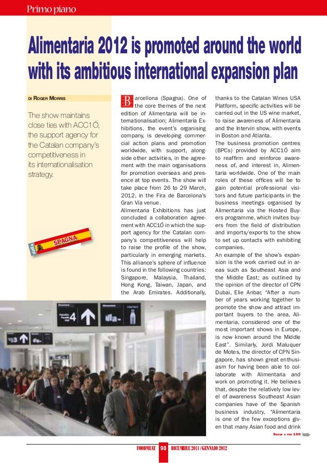 Primo pianoAlimentaria 2012 is promoted around the worldwith its ambitious international expansion plan                   ...
