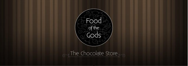 ABOUT US: Food of the Gods is a gourmet chocolate manufacturing company, based out of Bangalore. We work with a vision to ...