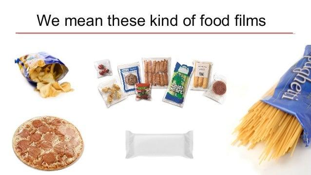 Food Packaging Films 101 Slide 3