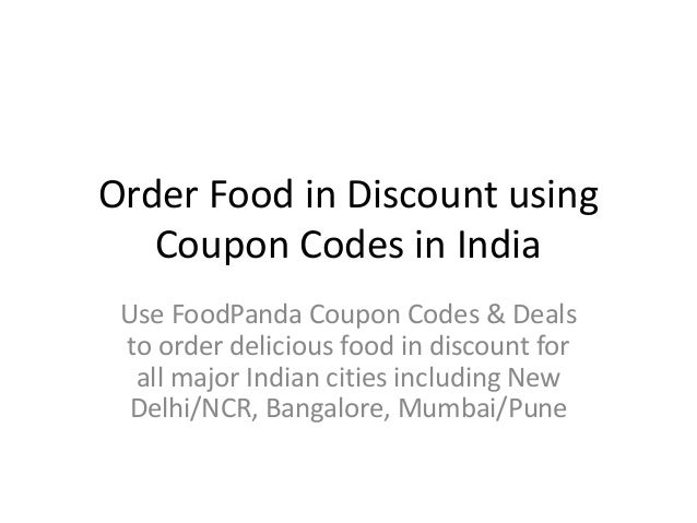 Order Food in Discount using Coupon Codes in India Use FoodPanda Coupon Codes & Deals to order delicious food in discount ...