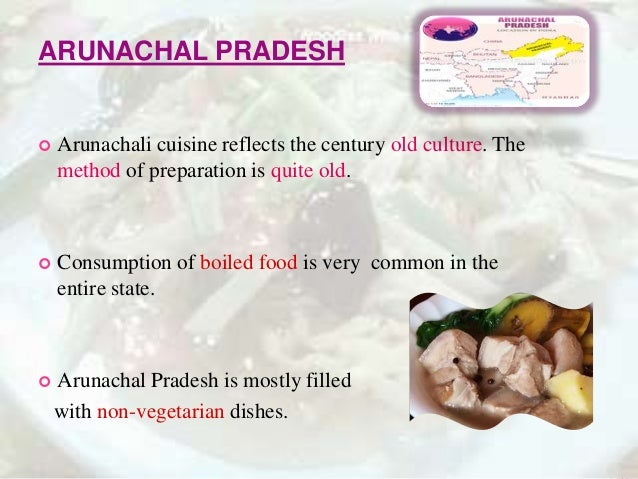 Food pattern of east north east india for Arunachal pradesh cuisine