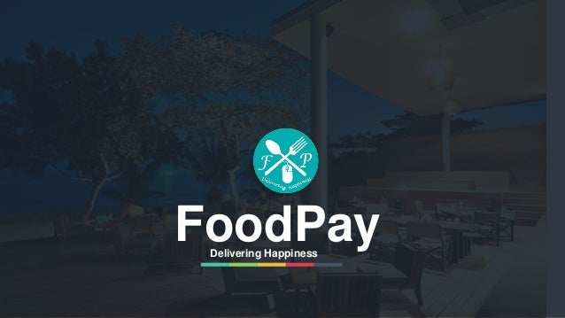 FoodPayDelivering Happiness