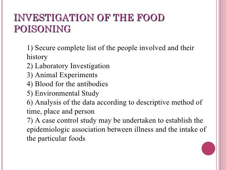 DIFFERENTIAL DIAGNOSIS Cholera Acute Bacillary Dysentery Arsenic Poisoning;  40. INVESTIGATION OF THE FOODPOISONING ...  Food Poisoning Duration