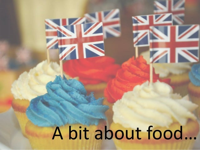 A bit about food…