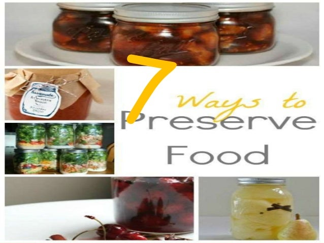 food spoilage and preservation Objective students will read about several different methods of food preservation  and  acidification and salting inhibit the growth of many spoilage bacteria.