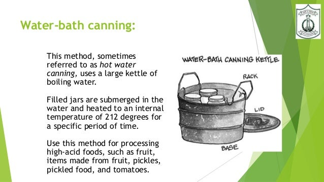 preservation method canning The best food preservation methods for fresh vegetables depends on their degree of ripeness  « how to get started with the canning preservation method.