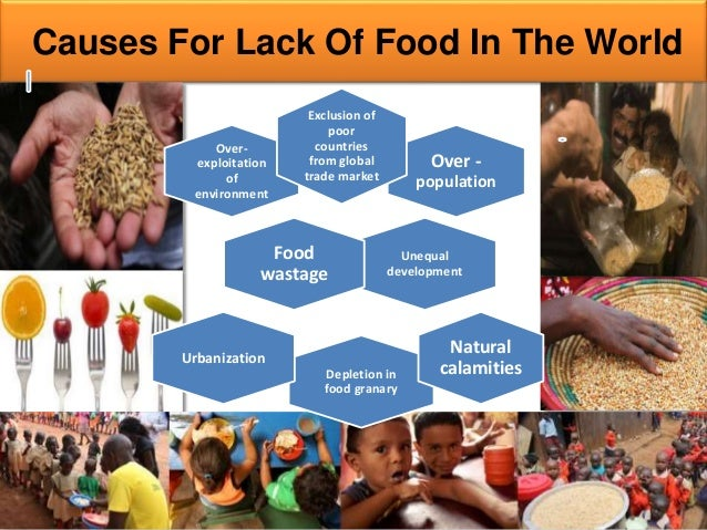 food problems Inadequate food distribution 1 billion people are suffering from chronic hunger today there are a wide range of factors that contribute to this problem.