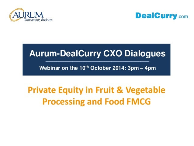 Aurum-DealCurry CXO Dialogues  __________________________________________________________  Webinar on the 10th October 201...