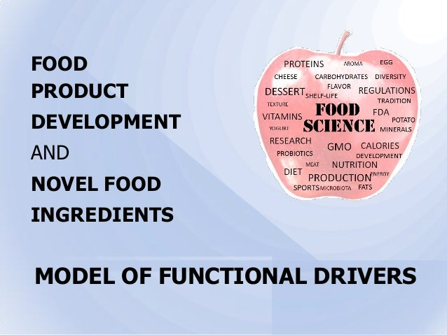 Food Product Development : Food product development model of functional drivers