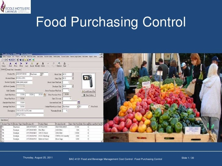 Food Purchasing Control<br />Slide 1 / 30<br />Wednesday, March 16, 2011<br />BAC-4131 Food and Beverage Management Cost C...