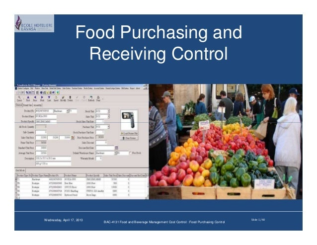Food Purchasing and                    Receiving ControlWednesday, April 17, 2013                                         ...