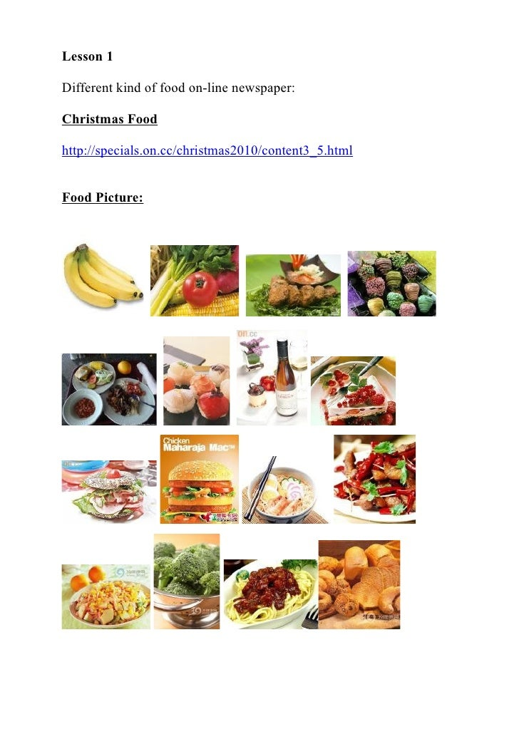 Lesson 1Different kind of food on-line newspaper:Christmas Foodhttp://specials.on.cc/christmas2010/content3_5.htmlFood Pic...