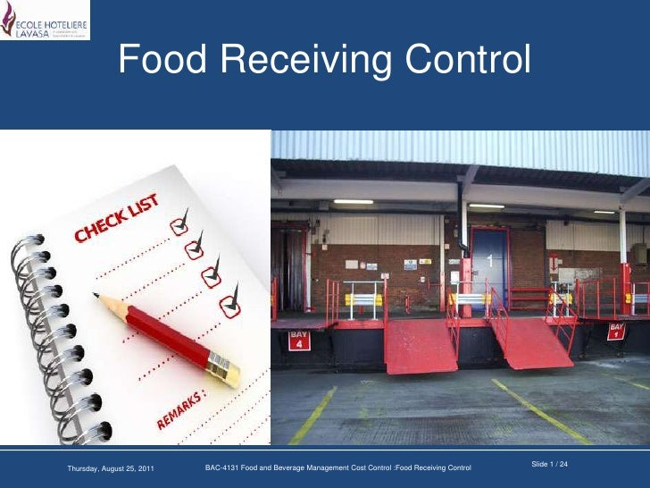Food Receiving Control<br />Slide 1 / 24<br />BAC-4131 Food and Beverage Management Cost Control :Food Receiving Control<b...