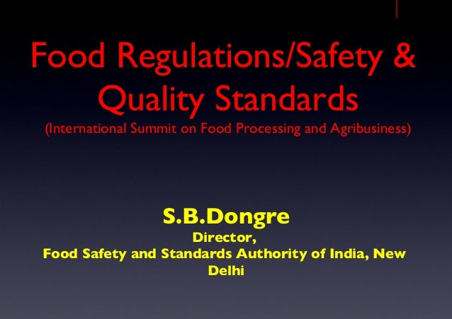 Food Regulations/Safety & Quality Standards