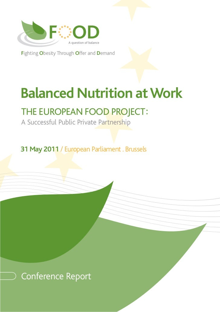 Fighting Obesity Through Offer and DemandBalanced Nutrition at WorkTHE EUROPEAN FOOD PROJECT :A Successful Public Private ...