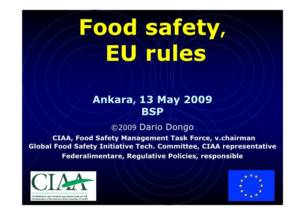 Food safety,                EU rules                  Ankara, 13 May 2009                          BSP                    ...